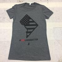 Ladies #OURLIVESMATTER - Deep Heather Grey