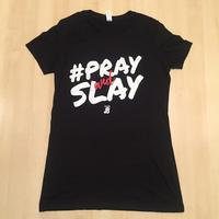 Ladies Pray and Slay - Black